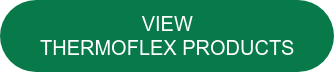 VIEW THERMOFLEX PRODUCTS
